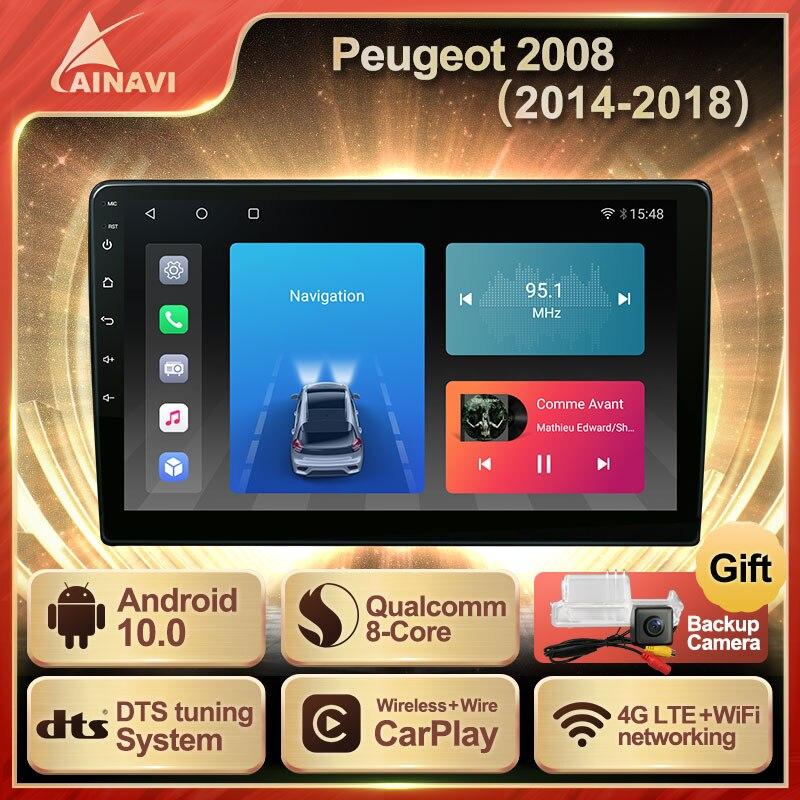 Автомобильный радиоприемник Android 10,0 QLED экран для Peugeot 2008 2014-2018 авто стерео Мультимедийный видеоплеер навигация GPS Carplay No 2din