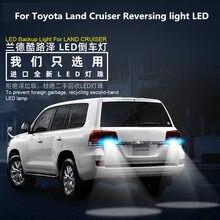 цена на 2pcs For Toyota Land Cruiser LC100 LC200 1998-2019 Reversing light LED Land Cruiser Reversing Auxiliary Light T 15 12V 5300K 9W