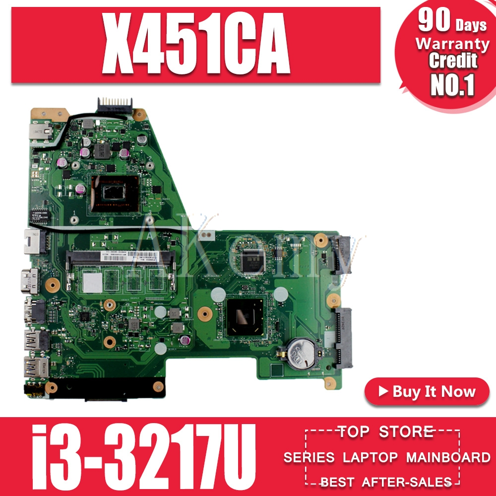 New! Akemy X451CA Laptop Motherboard For ASUS X451C X451CA F451C Mainboard SR0N9 I3-3217U 100% Test OK
