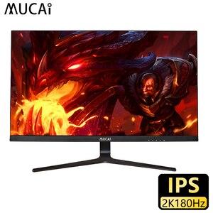 MUCAI 27 дюймов, 2K IPS монитор 180 Гц настольный ПК с ЖК-дисплеем Дисплей игровое плоское Панель Экран компьютер светодиодный 2560*1440 HDMI/DP
