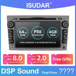 Image 1 - Isudar PX6 2 Din Android 10 Car Multimedia Player GPS DVD For OPEL/ASTRA/Zafira/Combo/Corsa/Antara/Vivaro Auto Radio FM DSP DVR
