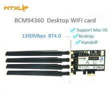 WTXUP Broadcom BCM94360 1300Mbps Dual Band 802.11AC Desktop di PCI E Scheda di rete Wireless di wifi del PC Adattatore Bluetooth 4.0