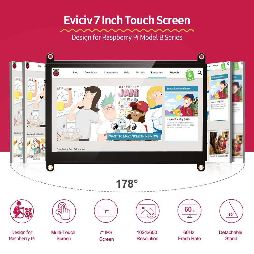 EVICIV 7 inç ahududu Pi 4 dokunmatik ekran ahududu 3 taşınabilir monitör RasPi 2 sıfır ekran 1024x600 60Hz ahududu dokunmatik ekran
