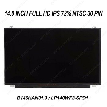 replacement NOTEBOOK display Compatible B140HAN01.3 /LP140WF3 SPD1 72% Gamut 16.2M Colors Wide View LCD Screen LED FULL HD IPS