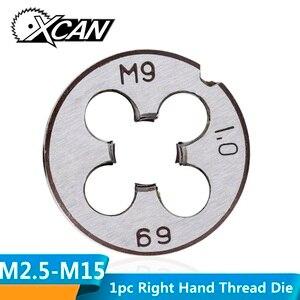 XCAN 1pc M2 M3 M4 M5 M6 M7 M8 M9 M10 M12 M14 M15 M16 Right Hand Thread Die Metal Threading Tools Metric Thread Die