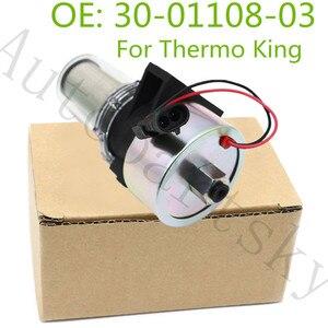 Para Thermo King 41-7059, reemplazo del transportista OEM, nueva bomba de combustible Diesel OEM #30-01108-03 300110803 417059 30-01108-01SV 417059AFP