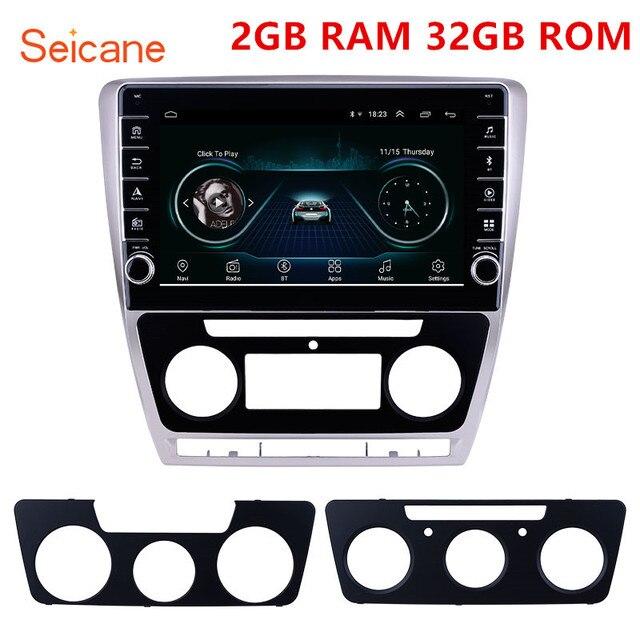Seicane 10,1 дюймовый Android 9,1 ОЗУ 2 Гб ПЗУ 32 ГБ для 2007 2011 2012 2013 2014 SKODA Octavia автомобильный GPS Радио Стерео головное устройство плеер