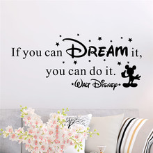 Criativo se você pode sonhar você pode fazê-lo letras decalques de parede quarto decoração da casa disney adesivos de parede vinil mural arte