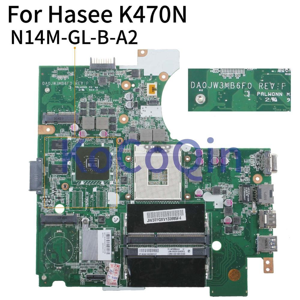 KoCoQin carte mère d'ordinateur portable pour Hasee K470N DA0JW3MB6F0 carte mère N14M-GL-B-A2