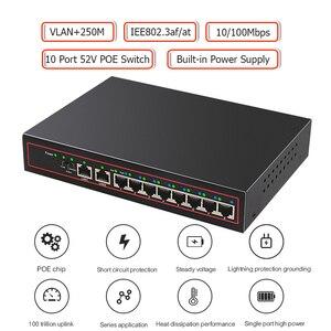 Image 2 - 10 יציאת POE Ethernet מתג 48V VLAN 10/100Mbps IEEE 802.3 af/באופן מתג רשת טלוויזיה במעגל סגור IP מצלמה אלחוטי AP 250M זרוק חינם