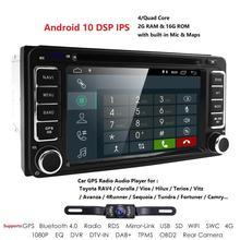 Czterordzeniowy Android 10.0 samochodowy odtwarzacz DVD odtwarzacz dla Toyota Camry Corolla RAV4 4runner Hilux Tundra Celica Auris DVR SWC Radio RDS DSP mapie