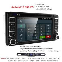 Quad Core Android 10.0 Lecteur DVD de voiture Pour Toyota Camry Corolla RAV4 4runner Hilux Toundra Celica Auris DVR CFC Radio RDS DSP CARTE