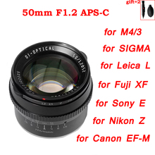 TTArtisan 50mm F1.2 APS C Cameras Lens Manual Focus MF for Leica L Nikon Z Sigma Sony E Fujifilm Fuji X Canon M EF M M43 M4/3