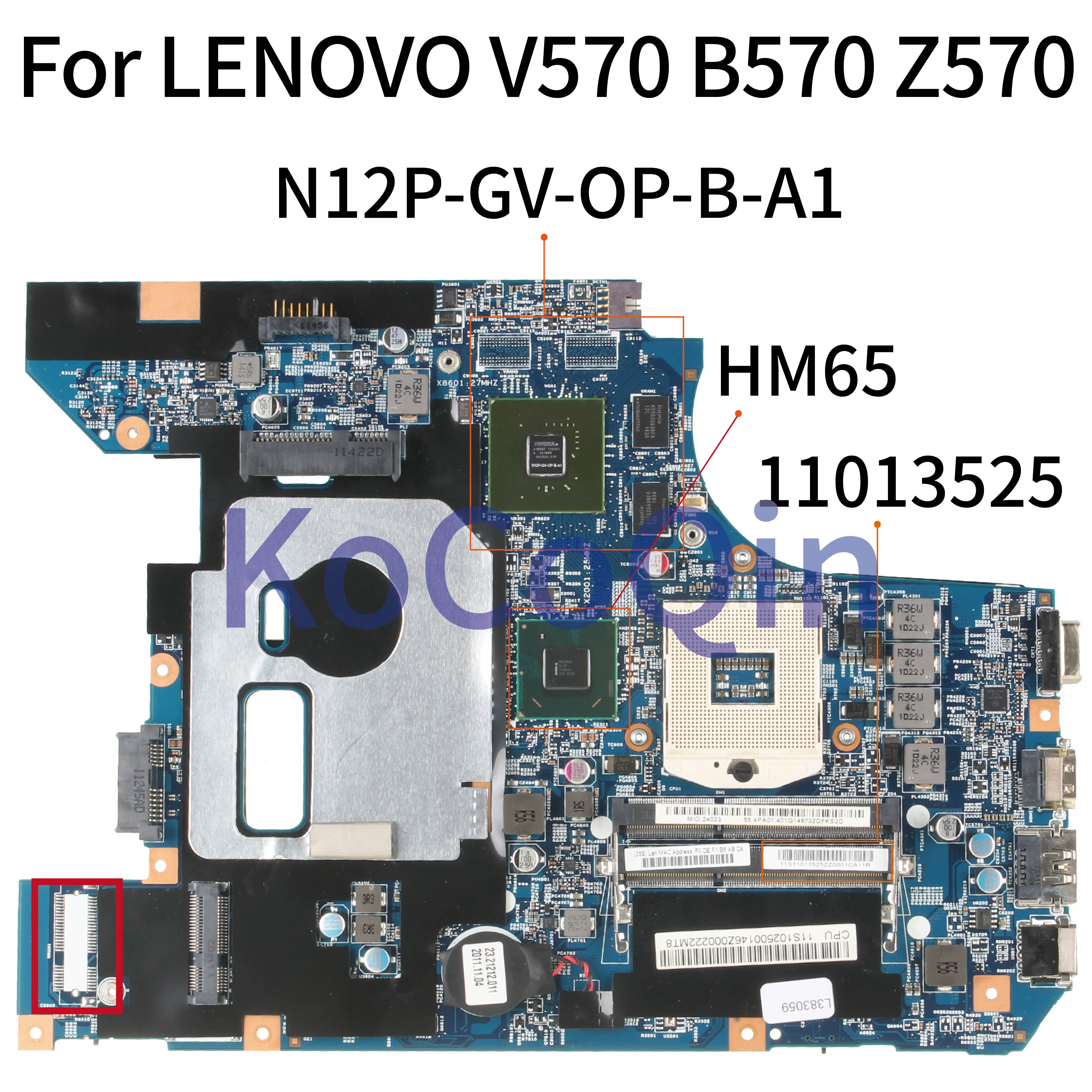 KoCoQin Laptop Motherboard For LENOVO V570 B570 Z570 HM65 N12P-GV-OP-B-A1 Mainboard 10290-2 48.4PA01.021 LZ57 11013525