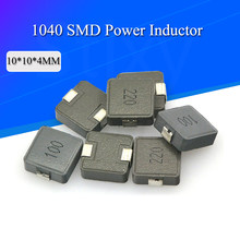 5PCS SMD Indutores De Potência 2.2uh 2R2 6R8 4R7 4.7uh 6.8uh 10uh 100 220uh 220 Chip Indutor 1040