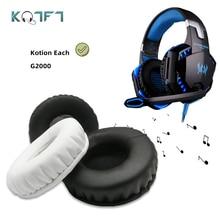 KQTFT 1 زوج من استبدال الأذن منصات ل Kotion كل G2000 G 2200G 2000G 2000 2200 سماعة قطع الأذن قاء أذن غطاء وسادة الكؤوس