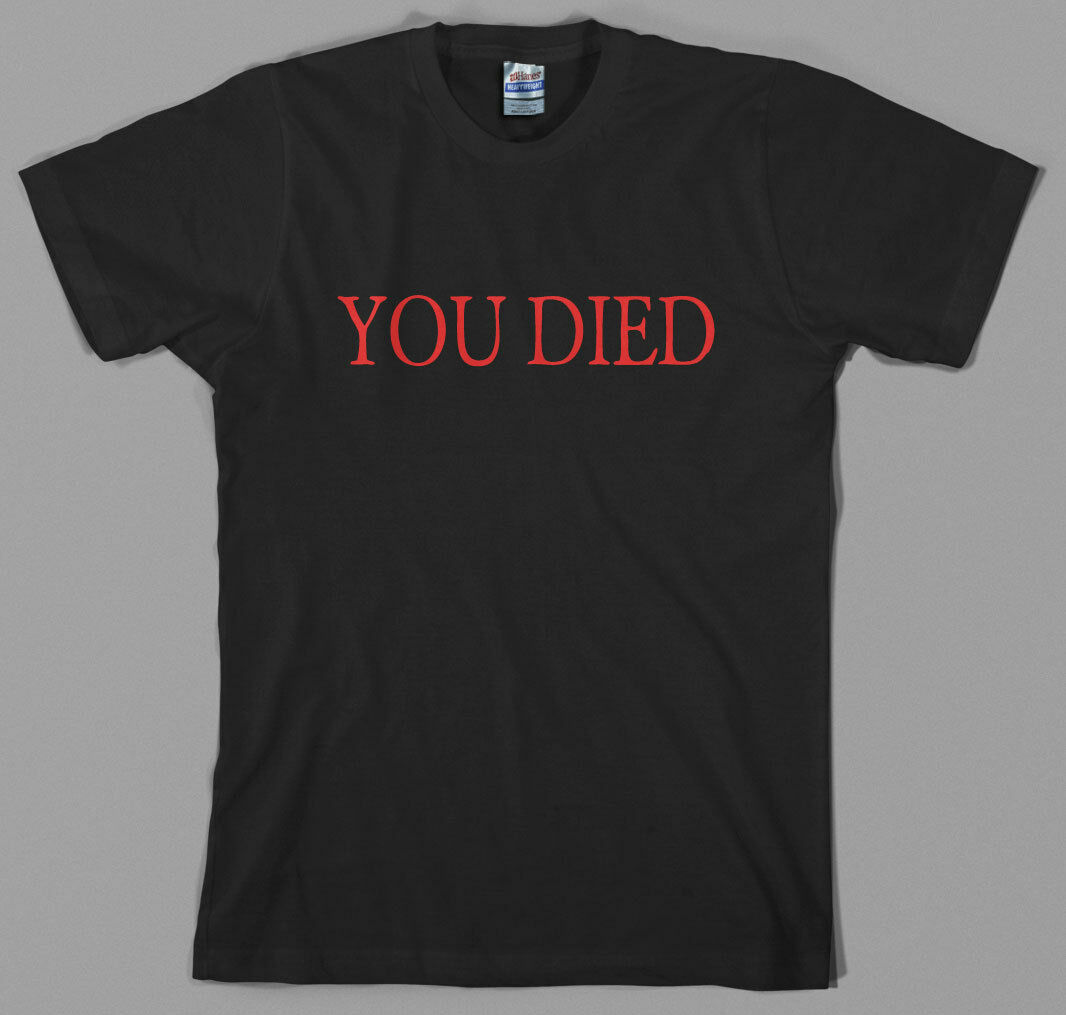 You Died T Shirt - Bloodborne Dark Rpg Ps4 Playstation 4 Souls Videogame From image