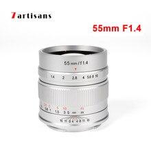 7artisans – objectif principal 55mm F1.4 pour Portrait, grande ouverture, pour Sony E,Canon EOS-M,Fuji FX,M4/3, Micro caméra à mise au point manuelle