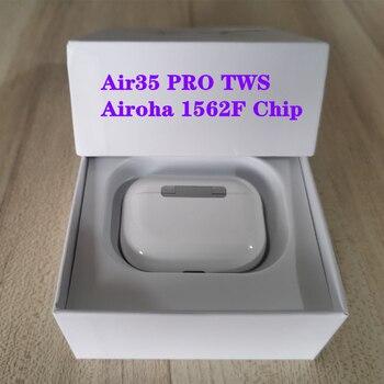 Air 35 Pro TWS Airoha 1562F Chip Wireless Bluetooth Earphone With Charging Case Super Bass True Light Sensor PK I90000 1