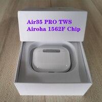 Aire 35 Pro TWS Airoha 1562F Chip inalámbrico Bluetooth auricular con ESTUCHE DE CARGA Supergraves cierto Sensor de luz PK I90000