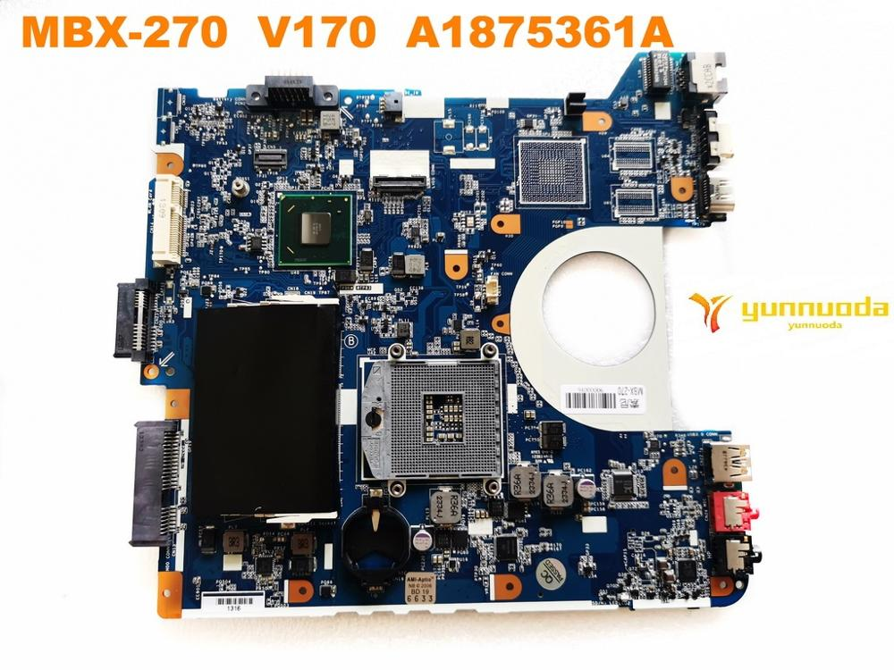 Original For SONY MBX-270 Laptop Motherboard  MBX-270  V170  A1875361Atested Good Free Shipping