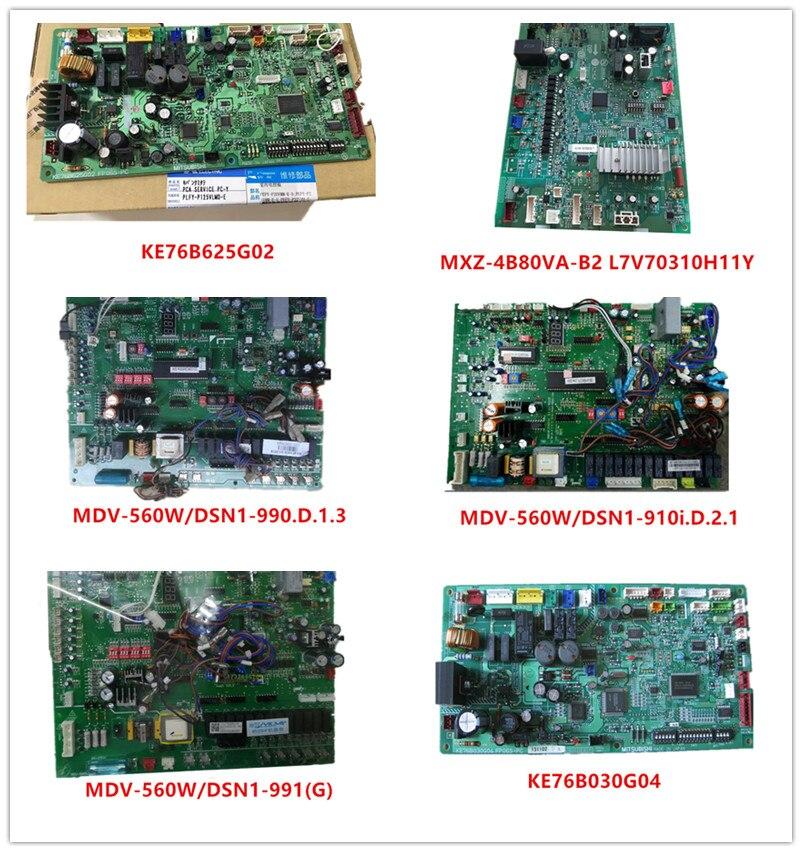 KE76B625G02|MXZ-4B80VA-B2 L7V70310 H11Y|MDV-560W/DSN1-990(G)(D)|MDV-560W/DSN1-910i|MDV-560W/DSN1-991(G)| KE76B030G04 Good