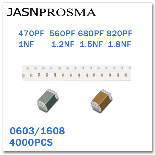 JASNPROSMA 4000PCS 0603 1608 X7R RoHS 25V 50V 10% 470PF 560PF 680PF 820PF 1NF 1.2NF 1.5NF 1.8NF SMD High quality Capacitor