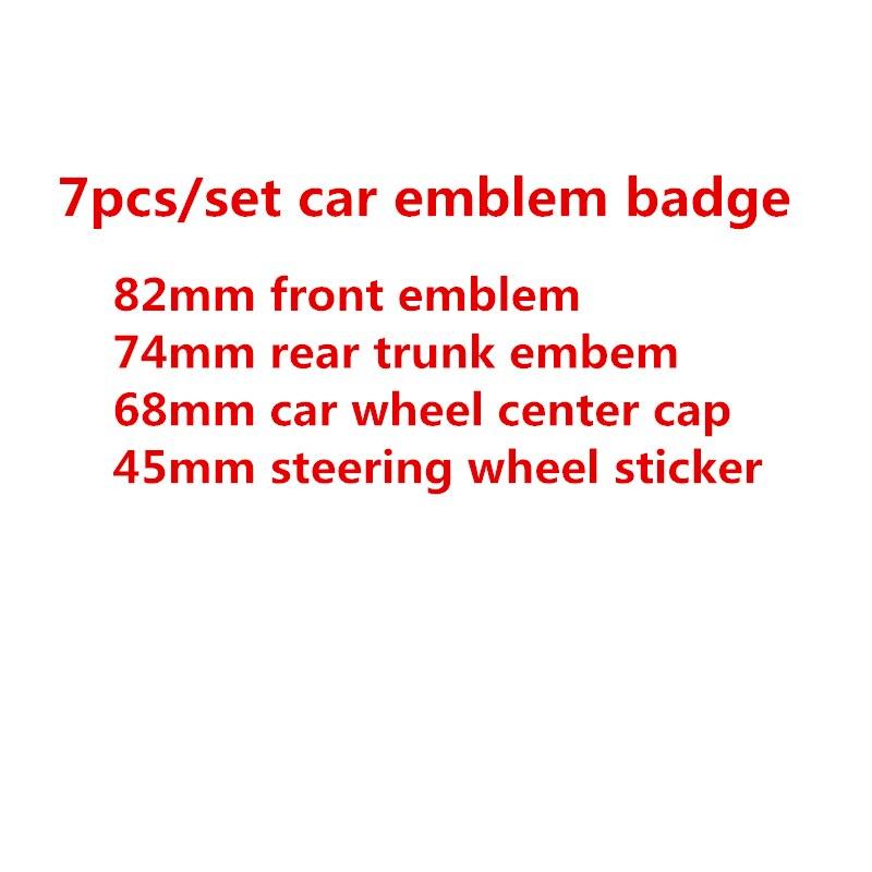 7 шт./компл. передний капот эмблема 82 мм + задние значок 74 мм + ступицы колеса Кепки 68 мм + руль стикеры 45 мм
