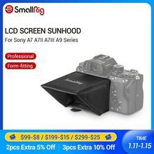 SmallRig Kamera Bildschirm Sonnenschutz Haube für Sony A7 A7II A7III A9 Serie DSLR Kamera/Camcorder Sucher Sonnenschutz Haube 2215