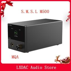 SMSL M500 DAC MQA NEW ES9038PRO ES9311 XMOS XU-216 32bit 768kHz DSD512 Hi-Res Audio Decoder & Headphone Amplifier