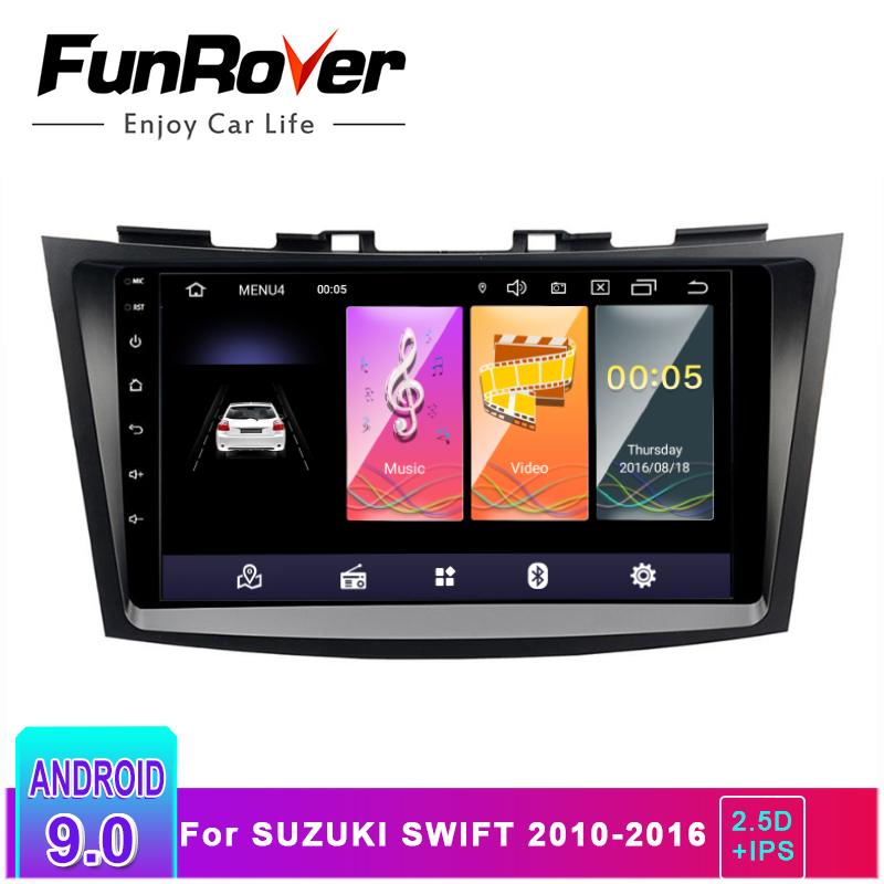 Funrover 2.5D+IPS 2 din Android 9.0 Car dvd gps player For Suzuki Swift 2011 2015 car radio Multimedia Navigation stereo rds bt