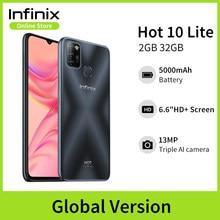 Versão global Infinix Hot 10 Lite 2GB 32GB Celular 6.6''HD 1600 * 720P Bateria 5000mAh Câmera 13MP Helio A20