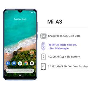Image 2 - Version mondiale Xiao mi A3 4GB 64GB Snapdragon 665 Octa Core 48MP Triple caméras 32MP caméra frontale 4030mAh Smartphone