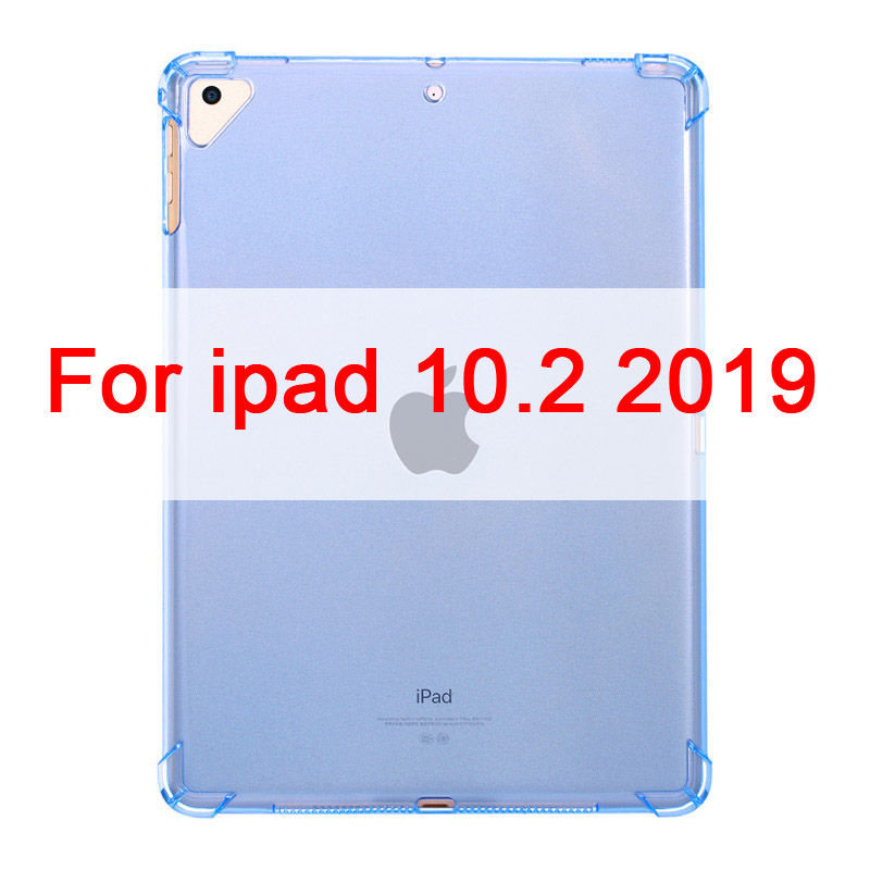 For ipad 10.2 inch Blue Case For iPad 10 2 2019 Clear Silicone With airbag Back Cover For iPad 7th Generation