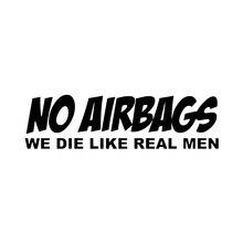 Geen Airbags We Sterven Als Echte Mannen Grappige Persoonlijkheid Auto Stickers Vinyl Auto Wrap Decor Decals