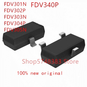100PCS FDV301N FDV302P FDV303N FDV304P FDV305N FDV340P SOT-23
