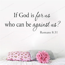 If God Is For Us Who Can Be Against Us Wall Decal Romans 8:31 Bible Wall sticker vinyl  Religious Scripture  art mural HJ1007 hot new romans 8 31 bible quote keychain if god is for us who can be against us verse christian nursery jewelry women men gifts