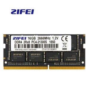 Image 1 - ZiFei Ram DDR4 32GB 16GB 8GB 4GB 2133MHz 2400MHz 2666MHz 260Pin SO DIMM Mô Đun máy Tính Xách Tay Bộ Nhớ Cho Laptop