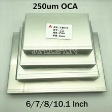 Pegamento OCA de 250um para pantalla táctil de cristal Oca, reparación de laminado Lcd para adhesivo Mitsubishi Oca, Ip 6/7/7.9/8/9.7/10.1/12.9/15.6 pulgadas