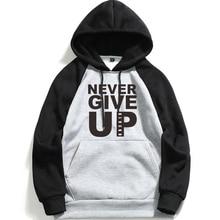 Never Give Up Brand Letter Print Men's High Quality Hooded Sweatshirt Long Sleeve Hoodies Man Cotton Hoodie Fleece цена 2017