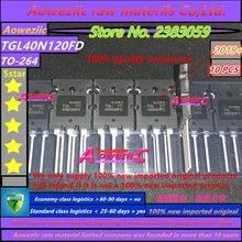 Aoweziic 2019+ 100% new imported original TGL40N120FD 40N120 TO 247 IGBT single tube 1200V 40A for electric welding machine
