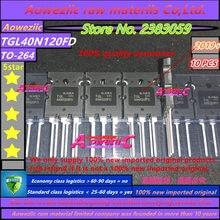 Aoweziic 2019 + 100% nowy importowane oryginalne TGL40N120FD 40N120 TO 247 IGBT pojedyncza rura 1200V 40A dla spawarka elektryczna