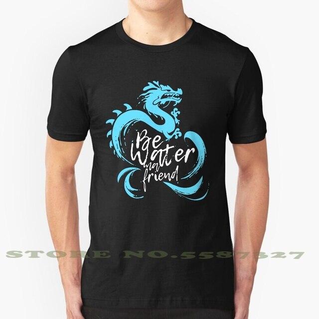 Bruce Lee Zen Be Water My Friend Men/'s T Shirt Namaste Kung Fu Martial Artist