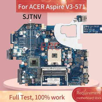 Pour ACER Aspire V3-571 carte mère pour ordinateur portable LA-7912P SJTNV HM70 DDR3 carte mère pour ordinateur portable