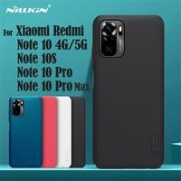 Para Xiaomi Redmi Note 10 Pro Max Funda Note 10 10S 4G 5G Funda Nillkin Super Frosted Shield Funda rígida para PC para Redmi Note10 Pro