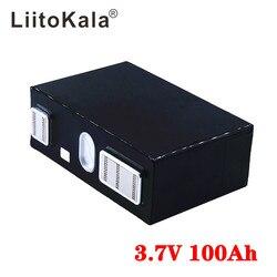 LiitoKala 3.7v 100Ah Lipo batterie 4.2v Pack bricolage solaire maison stockage d'énergie onduleur Lithium 100ah 12v 24v pas Lifepo4 3.65v