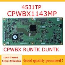 CPWBX 4531TP CPWBX1143MP RUNTK DUNTK devant t con board logic board profesional test board cpwbx1143mp 1143mp tv t con