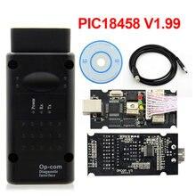 Op com 1.70 V1.99 com PIC18F458 FTDI USB Interface para Opel Op com-OBD2 16pin Car Auto Ferramenta de Diagnóstico OPCOM CAN BUS V1.7