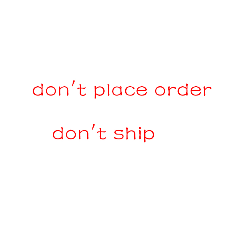 Don't Place Order Don't Ship