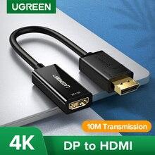 Adaptateur Ugreen 4K Displayport DP vers HDMI convertisseur de câble de Port daffichage 1080P pour projecteur pour ordinateur portable adaptateur Displayport vers HDMI